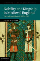 Nobility and kingship in Medieval England: the earls and Edward I, 1272-1307