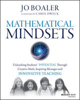 Mathematical mindsets: unleashing students' potential through creative math, inspiring messages, and innovative teaching