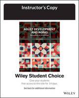 Adult development & aging: biopsychosocial perspectives
