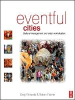 Eventful Cities : Cultural management and Urban Revitalisation