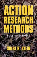 Action research methods: Plain and simple