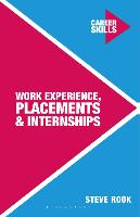 Work experience, placements and internships