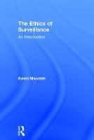 The ethics of surveillance: an introduction