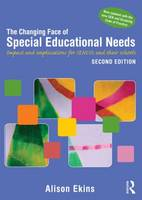 The changing face of special educational needs: impact and implications for SENCOs, teachers and their schools