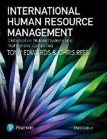International human resource management : globalization, national systems and multinational companies / Tony Edwards and Chris Rees.