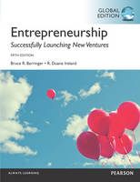 Entrepreneurship : successfully launching new ventures / Bruce R. Barringer, R. Duane Ireland.