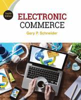 Electronic commerce / Gary P. Schneider.