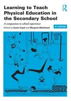 Learning to teach physical education in the secondary school: a companion to school experience | ebook