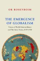 Emergence of globalism: visions of world order in Britain and the United States, 1939-1950