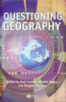 Questioning geography: fundamental debates : essays on a contested discipline