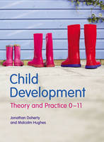 Child development: theory and practice 0-11