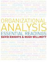 Organizational analysis: essential readings
