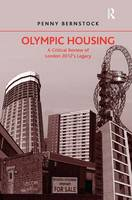 Olympic housing: a critical review of London 2012's legacy