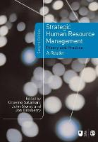 Strategic human resource management :theory and practice /edited by Graeme Salaman, John Storey and Jon Billsberry.