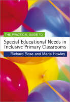 The practical guide to special education needs in inclusive primary classrooms