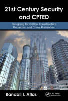 21st century security and CPTED: designing for critical