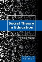 Social theory in education primer