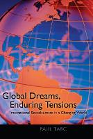 Global dreams, enduring tensions: International Baccalaureate in a changing world