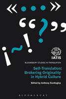 Self-translation: brokering originality in hybrid culture