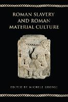 Slavery and Manumission in the Roman Elite: a study of Columbaria of the Volusii and the Statilii