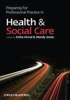 Preparing for professional practice in health and social care