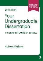 Your undergraduate dissertation: the essential guide for success