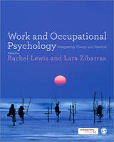 Work and Occupational Psychology: Integrating Theory and Practice