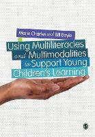Using multiliteracies and multimodalities to support young children's learning