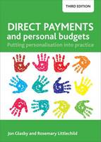 Direct payments and personal budgets: putting personalisation into practice