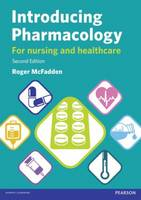 Introducing pharmacology for nursing and healthcare