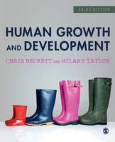 Human growth and development / Chris Beckett and Hilary Taylor.