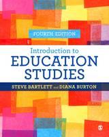 Bartlett, S., & Burton, D. (2016). Introduction to education studies. Sage.