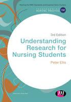 Understanding research for nursing students / Peter Ellis.