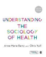 Understanding the sociology of health