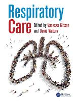 Respiratory care / edited by Vanessa Gibson, David Waters.