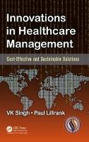 Innovations in Healthcare Management: Cost-Effective and Sustainable Solutions