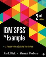 IBM SPSS by Example: a practical guide to statistical data analysis