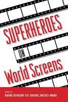 Superheroes on world screens