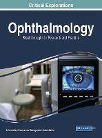 Ophthalmology: breakthroughs in research and practice