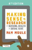 Making sense of research in nursing, health & social care