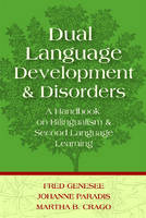 Dual language development and disorders: a handbook on bilingualism and second language learning