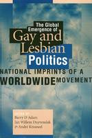The global emergence of gay and lesbian politics: national imprints of a worldwide movement