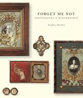 Forget me not: photography and remembrance