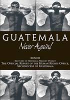Guatemala, never again!