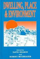 Dwelling, place, and environment: towards a phenomenology of person and world