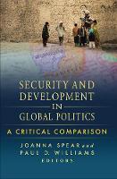 Security and Development in Global Politics: A Critical Comparison