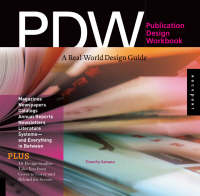 Publication design workbook: a real-world design guide : magazines, newspapers, catalogs, annual reports, newsletters, literature, systems, and everything in between