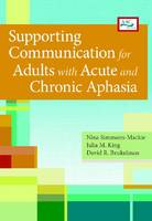 Supporting communication for adults with acute and chronic aphasia