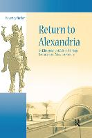 Return to Alexandria: an ethnography of cultural heritage, revivalism, and museum memory