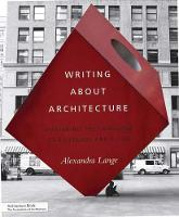 Writing about architecture: mastering the language of buildings and cities